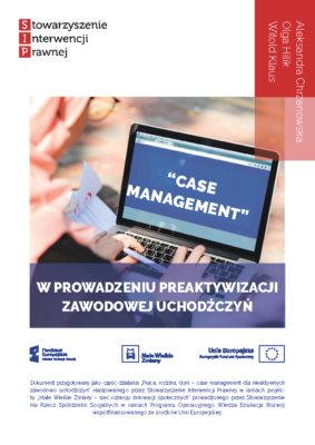 Case management w prowadzeniu preaktywizacji zawodowej uchodźczyń