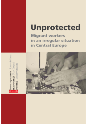 Unprotected. Migrant workers in an irregular situation in Central Europe