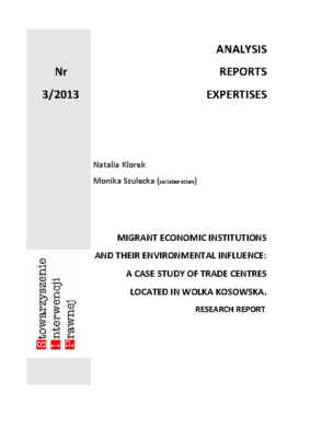 Migrant economic institutions and their environmental influence: a case study of trade centers located in Wolka Kosowska
