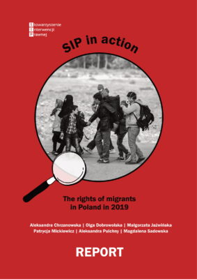 SIP in action. The rights of migrants in Poland in 2019