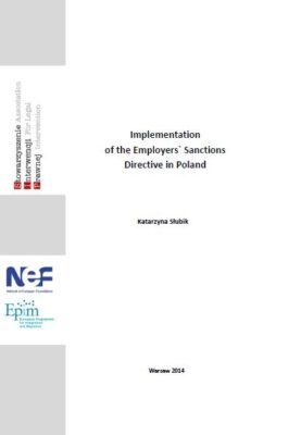 Implementation of the Employers` Sanctions Directive in Poland  (K.Słubik)
