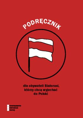 Podręcznik dla obywateli Białorusi, którzy chcą wyjechać do Polski